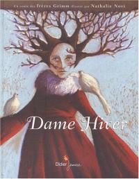 Dame Hiver : Un conte des frères Grimm