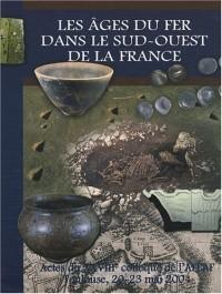 Les âges du Fer dans le Sud-Ouest de la France : 28e colloque de l'AFEAF, Toulouse, 20-23 mai 2004