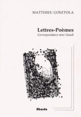 Lettres-poèmes / correspondance avec Gaudi
