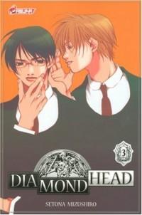 Diamond Head, Tome 3 :