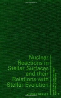 Nuclear Reactions In Stellar Surfaces And Their Relations With Stellar Evolution