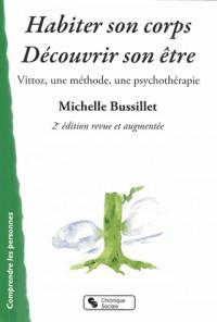 Habiter Son Corps Découvrir Son Etre 2e Edition Revue et Aug