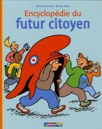 Encyclopédie du futur citoyen