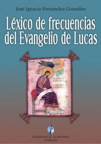 LEXICO DE FRECUENCIAS DEL EVANGELIO DE LUCAS