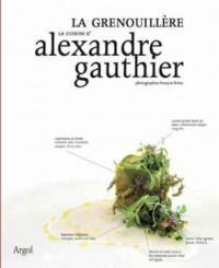 La cuisine d'Alexandre Gauthier : La grenouillère