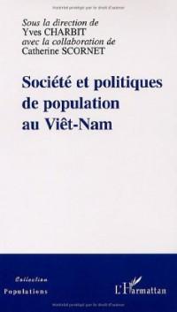 SOCIETE ET POLITIQUES DE POPULATION AU VIET NAM