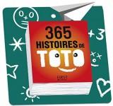 365 histoires de Toto NE [Poche]