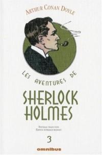 Les aventures de Sherlock Holmes, Tome 3 : La vallée de la peur ; Son dernier coup d'archet ; Les archives de Sherlock Holmes : Edition bilingue français-anglais