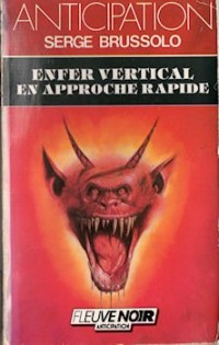 Enfer vertical approche rapide -anc edit-