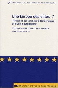 Une Europe des élites ? : Réflexions sur la fracture démocratique de l'Union européenne