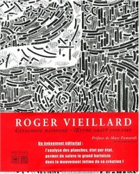 Roger Vieillard : Catalogue raisonné Oeuvre gravé (1934-1989)