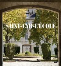 Saint-Cyr : l'Ecole