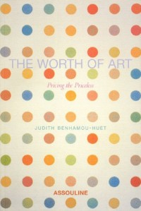 The Worth of Art: Pricing the Priceless