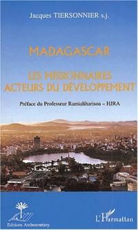 Madagascar. les missionnaires acteurs du developpement