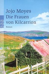Die Frauen von Kilcarrion.