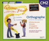 Orthographe CM2 : 10-11 ans