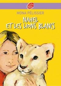 Nahel et les lions blancs