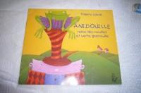 Anidouille, reine des nouilles et verte grenouille