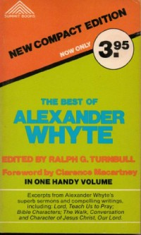 The best of Alexander Whyte (Summit books)