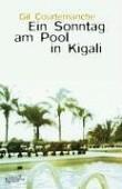 Ein Sonntag am Pool in Kigali.