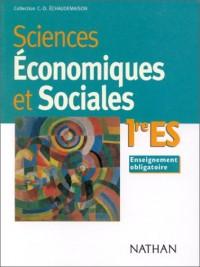 Sciences économiques et sociales: 1ere ES : enseignement obligatoire