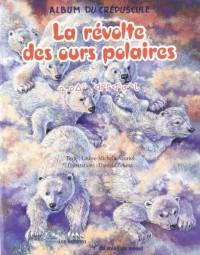 La Revolte des Ours Polaires Album Français Inuktitut