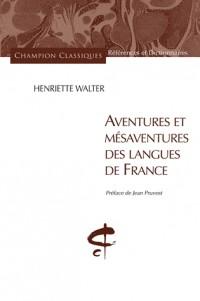 Aventures et mésaventures des langues de France