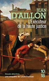 L'exécuteur de la haute justice [Poche]