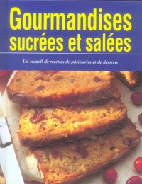 Gourmandises Sucrees et Salees