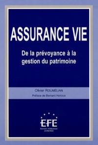 Assurance vie : De la prévoyance à la gestion du patrimoine