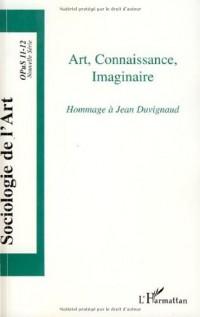 Art Connaissance Imaginaire Hommage a Jean Duvignaud