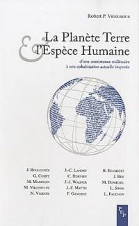 La Planète Terre & l'Espèce Humaine