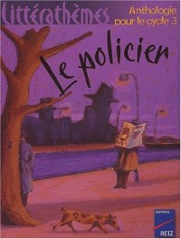 Policiers : Anthologie, cycle 3