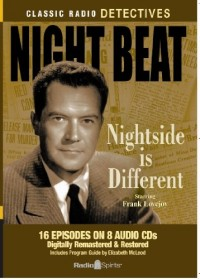 Night Beat, Nightside is Different (Old Time Radio)