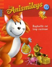 Les Anismileys des champs : Raphaëlle est trop curieuse