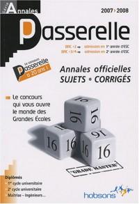 Annales Passerelle ESC : Concours 2007, sujets et corrigés