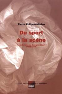 Du Sport a la Scene