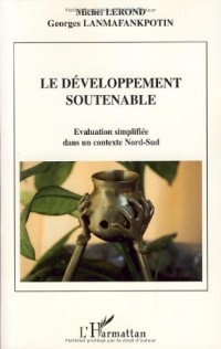 Le développement soutenable : Evaluation simplifiée dans un contexte Nord-Sud