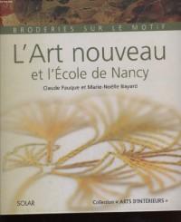 L'art nouveau et l'ecole de nancy