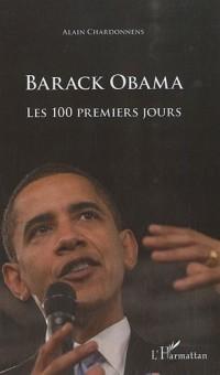 Barack Obama : Les 100 premiers jours