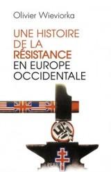 Une Histoire de la résistance en Europe occidentale
