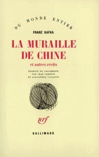 La Muraille de Chine et autres récits