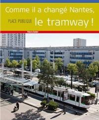Place Publique Hors Serie : les 25 Ans du Tramway a Nantes