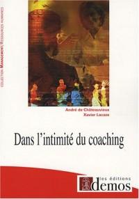 Dans l'intimité du coaching