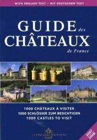 Guide des châteaux de France : Edition français-anglais-allemand