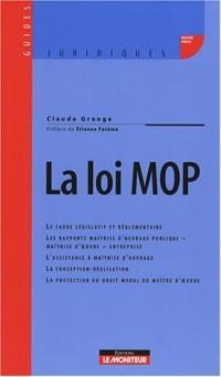 La loi MOP
