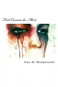 Fort Comme la Mort (French Edition)