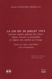La loi du 20 juillet 1973 potant régime général des biens, régime foncier et immobilier et régime des sûretés au Congo : Trente ans après : quel bilan ?