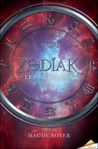 Zodiak Tome 1 - Les nébuleux
