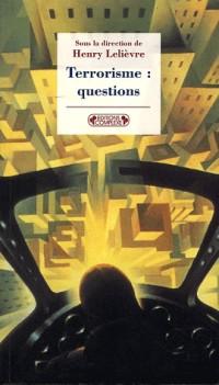 Terrorisme : Questions